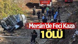 MERSİN'DE FEÇİ KAZA