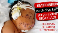 Emzirirken Isıran Bebeğini 90 Yerinden Bıçakladı