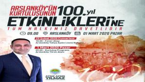 ARSLANKÖY'ÜN KURTULUŞU'NUN 100. YILI COŞKUYLA KUTLANACAK