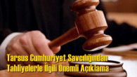 Af Yasası İle Tahliye Olacakların Ulaşımları  Tarsus Cumhuriyet Başsavcılığı İlgileneceğini duyurdu
