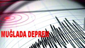 Muğla'nın Marmaris ilçesinde 4,4 büyüklüğünde deprem