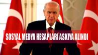 Bahçeli'nin sosyal medya kararından sonra MHP'liler hesaplarını askıya alıyor