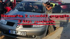 Tarsus'ta 2 Otomobil Çarpıştı 3 Kişi Yaralandı.