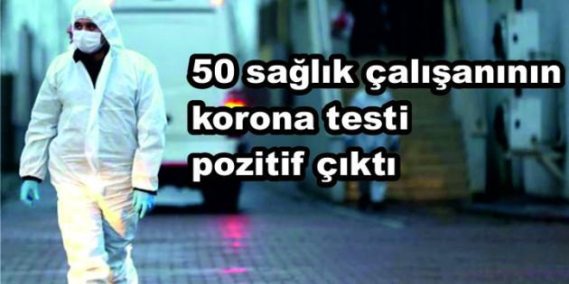 Kadirli Devlet Hastanesi'nde görev yapan 50 sağlık çalışanının korona testi pozitif çıktı
