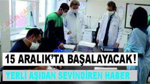 15 Aralık'tan Sonra Yerli Aşıda Faz 2 Çalışmaları Başlayacak