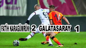 Galatasaray, deplasmanda Fatih Karagümrük'e 2-1 mağlup oldu