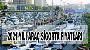 Araç sahipleri dikkat! İşte il il 2021'de geçerli olacak trafik sigortası ücretleri