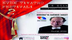 MERSİN ŞEHİR TİYATROSU 'EVDE TİYATRO FESTİVALİ' İLE EVLERE KONUK OLUYOR