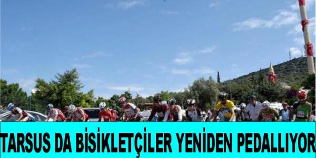 Tarsus da Bisikletçiler Yeniden Pedallıyor