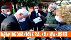 Başkan Bozdoğan'dan Kırsal Kalkınma Hareketi