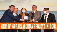 Mersin'i Gururlandıran Projeye İki Ödül