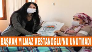 Başkan Yılmaz, Dünya Kadınlar Gününde Felçli Hasta Kestaneoğlu' nu da Unutmadı