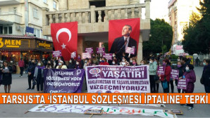 Tarsus'ta 'İstanbul Sözleşmesi İptaline' Tepki