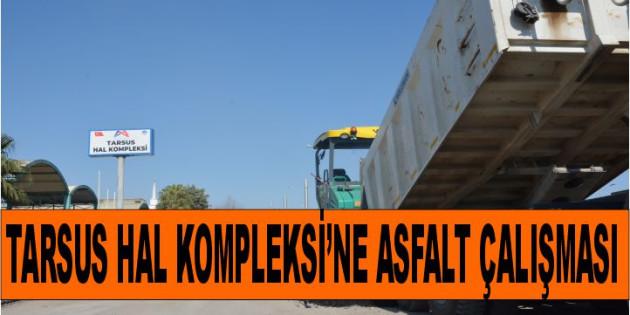 Büyükşehir'den Tarsus Hal Kompleksi'nde Asfalt Çalışması