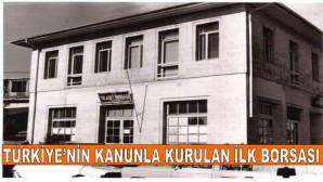 Türkiye'nin Kanunla Kurulan İlk Borsası; Tarsus Ticaret Borsası (15 Mart 1952)