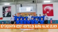 Mersin Büyükşehir'in Hedefi Hentbolda Marka Haline Gelmek