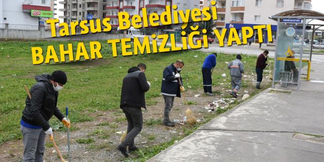 Tarsus'ta Bahar Temizliği Başladı