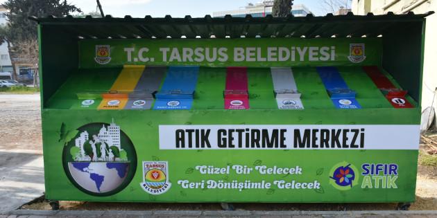 Tarsus Belediyesi, Bölgenin İlk Sıfır Atık Getirme Merkezini Şehre Yerleştirdi
