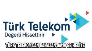 Türk Telekom'dan Ramazan'da 10 GB hediye