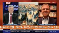 BAŞKAN SEÇER, GAZETECİ MUSTAFA BALBAY'IN 'ANKARA RÜZGARI' PROGRAMINA KONUK OLDU