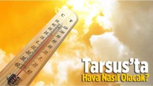 Tarsus Hava Durumu Haftalık (13 – 18 Nisan 2021)