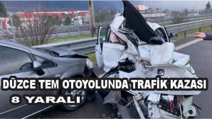 Düzce TEM Otoyolu'nda 14 araç birbirine girdi: 8 yaralı