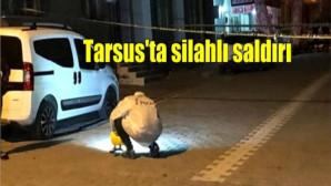 Tarsus'ta silahlı saldırı: 1 yaralı