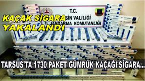 Tarsus'ta bin 730 paket gümrük kaçağı sigara ele geçirildi