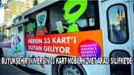 BÜYÜKŞEHİR'İN MERSİN 33 KART MOBİL HİZMET ARACI SİLİFKE'DE