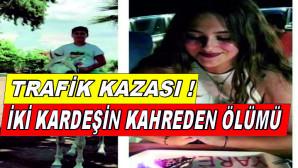 Hatay'da trafik kazası! İki kardeşin kahreden ölümü