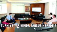 Türkiye Tarımında Tarsus Nerede?