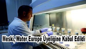 Meski, Water Europe Üyeliğine Kabul Edildi