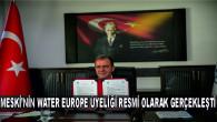 MESKİ'NİN WATER EUROPE ÜYELİĞİ RESMİ OLARAK GERÇEKLEŞTİ