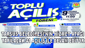 """TARSUS BELEDİYESİ'NE """"41 KERE MAŞALLAH"""""""