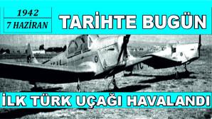 Etimesgut fabrikasında yapılan ilk Türk uçağı 79 yıl önce havalandı (7 Haziran 1942)