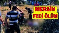 Mersin'in Erdemli İlçesinde Kontrolden Çıkan Araç Yol Kenarındaki Yayalara Çarptı! Feci Kazada 2 Kadın Hayatını Kaybetti