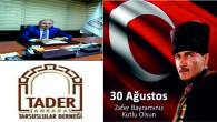 TADER'DEN 30 AĞUSTOS KUTLAMASI